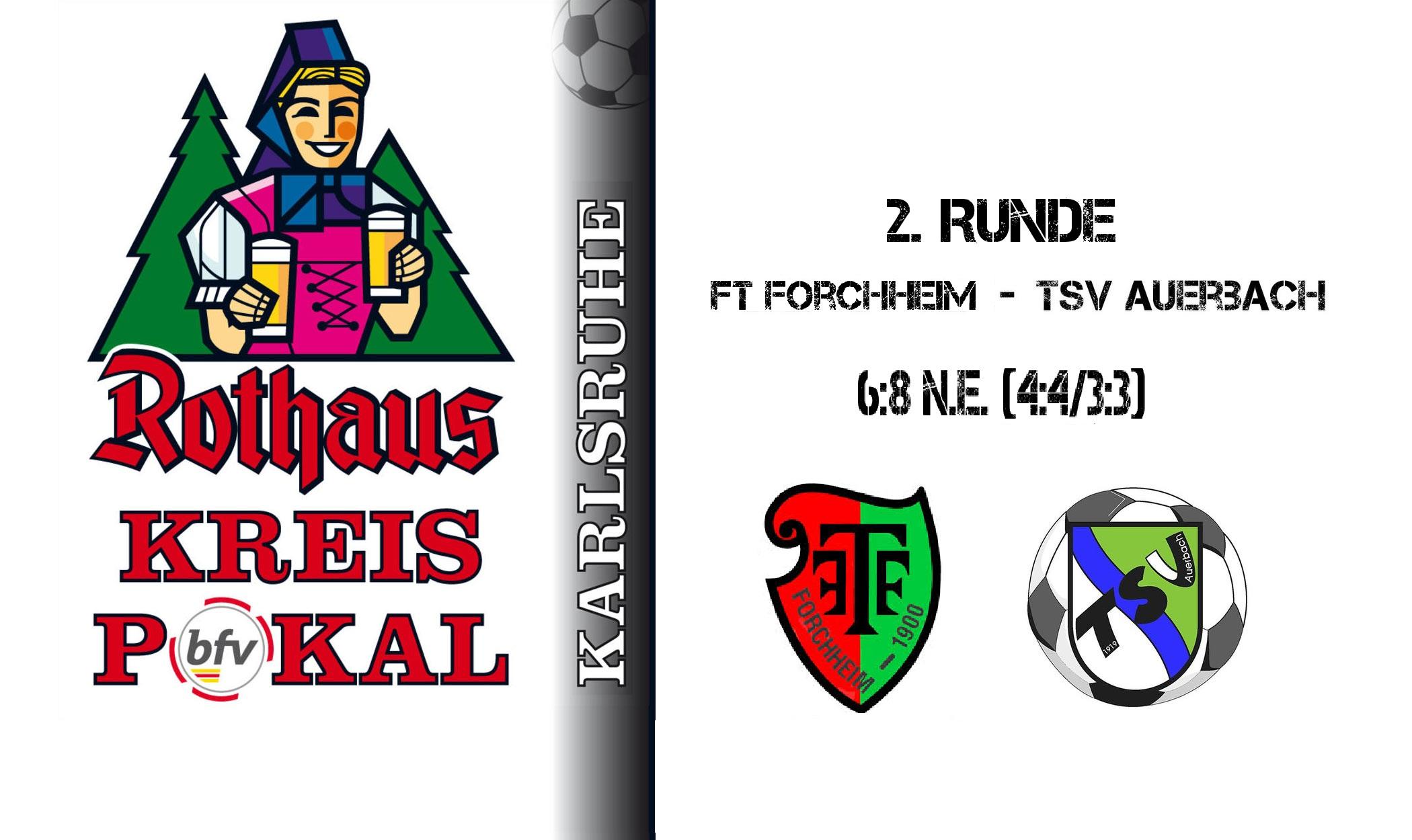 FT Forchheim – TSV Auerbach 6:8 n.E. (4:4/3:3)