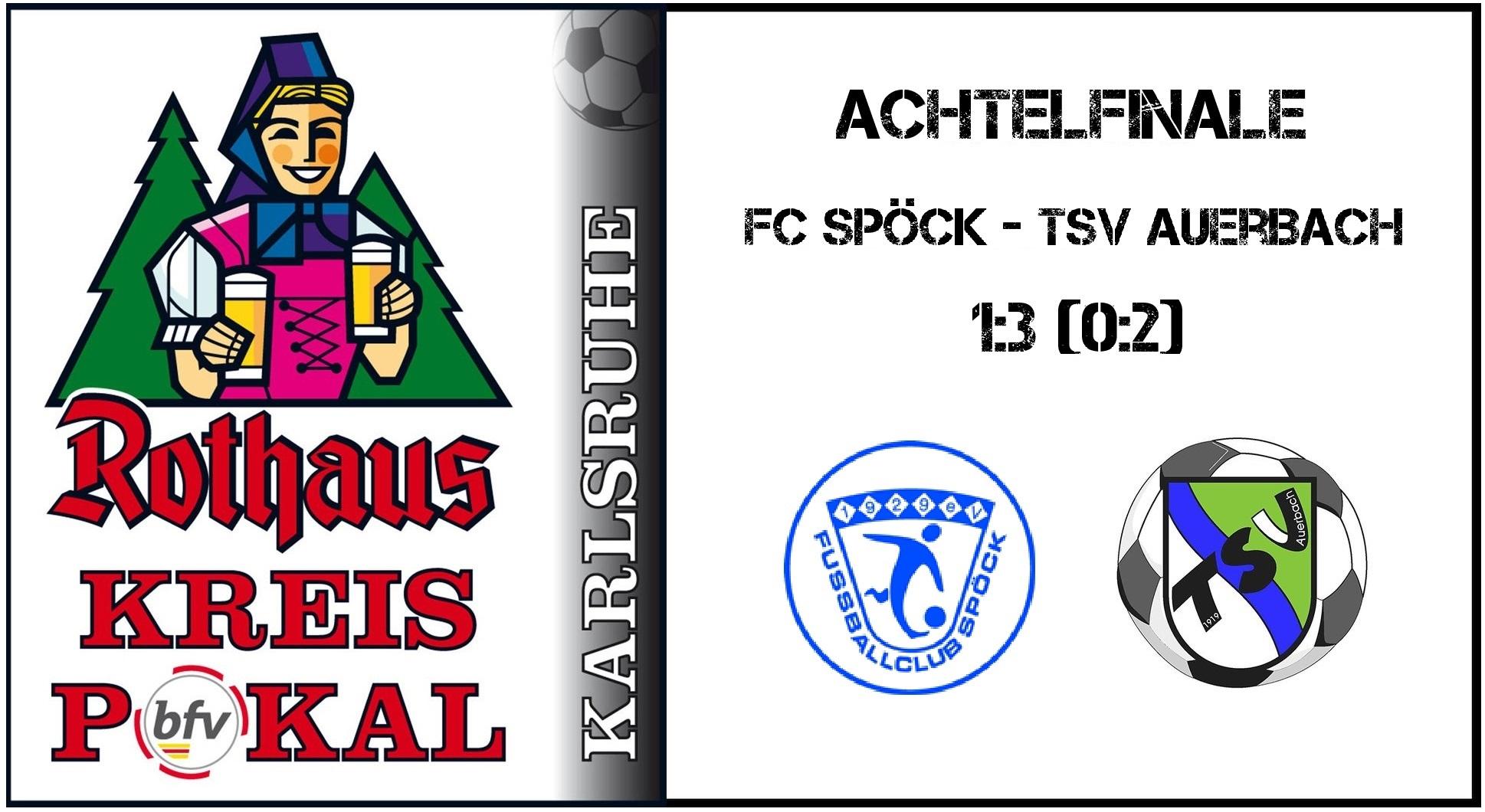 FC Spöck – TSV Auerbach 1:3 (0:2)